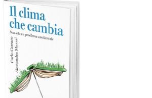 Presentazione del libro : Il clima che cambia, non solo un problema ambientale