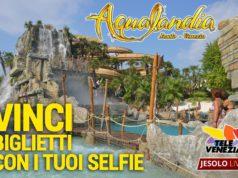 Fatti un selfie ed entri gratis all'Aqualandia