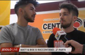 Matt & Bise si raccontano ai microfoni di Televenezia
